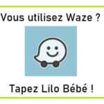 Lilo Bébé Réunion waze