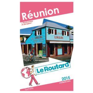 Location guide du routard ile de la Réunion
